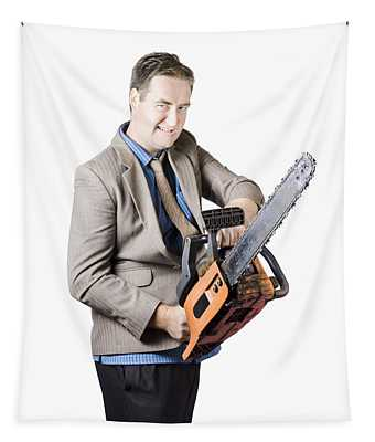 Businessman Holding Chainsaw Tapestry