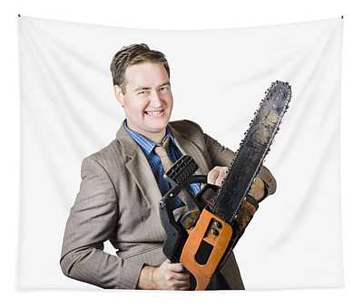 Excited Businessman With Chainsaw Tapestry