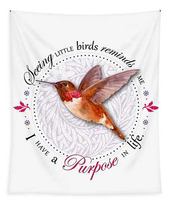 I Have A Purpose In Life Tapestry
