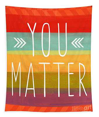 You Matter Tapestry