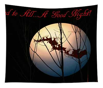 And To All A Good Night Tapestry