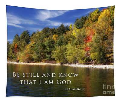 Be Still And Know That I Am God Tapestry
