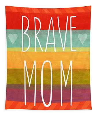 Brave Mom - Colorful Greeting Card Tapestry