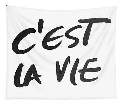 C'est La Vie Tapestry