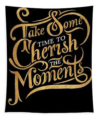 Cherish The Moments Tapestry