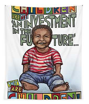 Children Are Children Tapestry by Ricardo Levins Morales