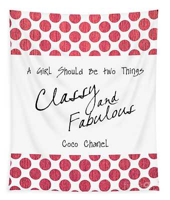 Classy And Fabulous Tapestry