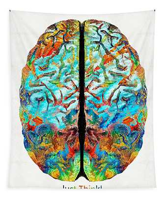 Colorful Brain Art - Just Think - By Sharon Cummings Tapestry