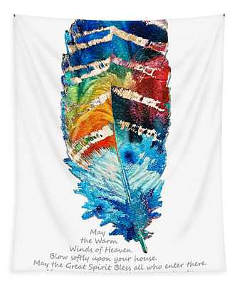 Colorful Feather Art - Cherokee Blessing - By Sharon Cummings Tapestry