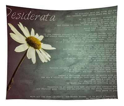 Desiderata With Daisy Tapestry