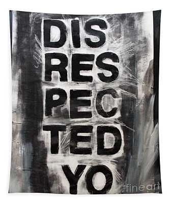 Disrespected Yo Tapestry