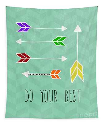 Do Your Best Tapestry