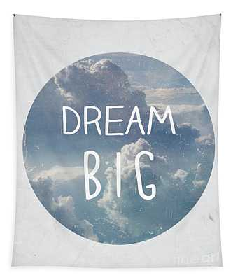 Dream Big Tapestry