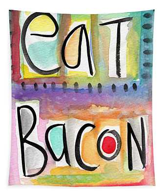 Eat Bacon Tapestry