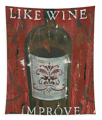 Friendships Like Wine Tapestry