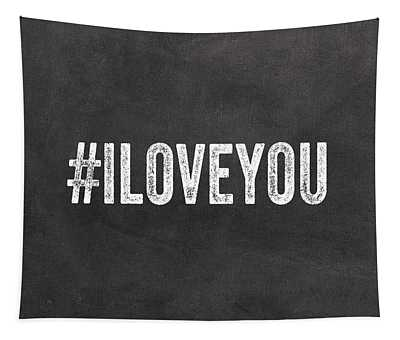 I Love You - Greeting Card Tapestry