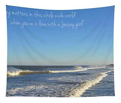 Jersey Girl Seaside Heights Quote Tapestry