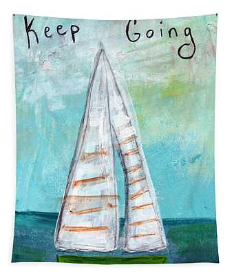 Keep Going- Sailboat Painting Tapestry