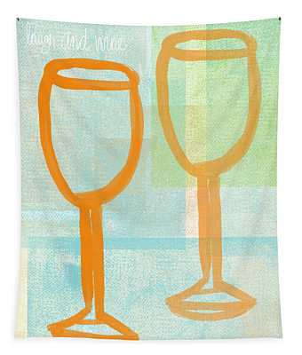 Laugh And Wine Tapestry
