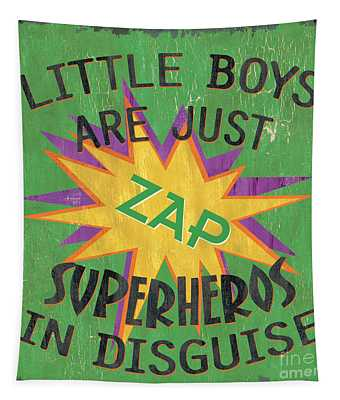 Little Boys Are Just... Tapestry