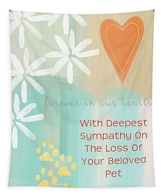 Loss Of Beloved Pet Card Tapestry