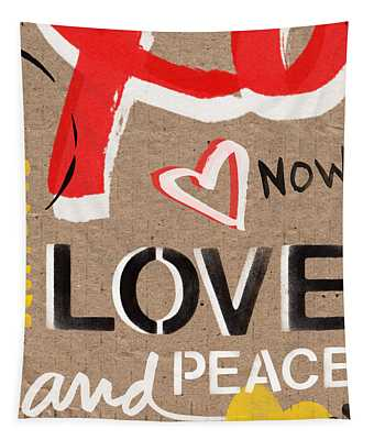 Love And Peace Now Tapestry