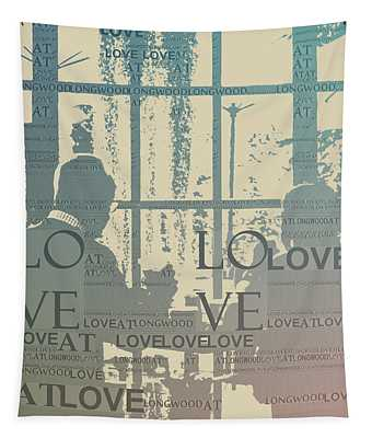 Love At Longwood Tapestry