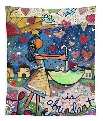 Love Is Abundant Tapestry