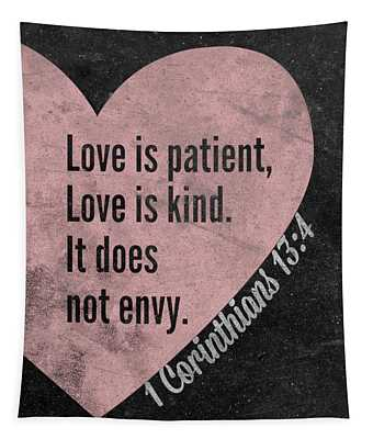Love Is Patient Tapestry
