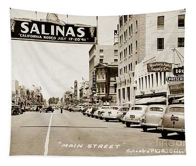 Main Street Salinas California 1941 Tapestry