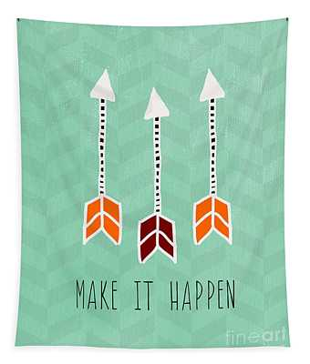 Make It Happen Tapestry
