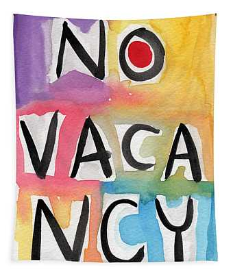 No Vacancy Tapestry