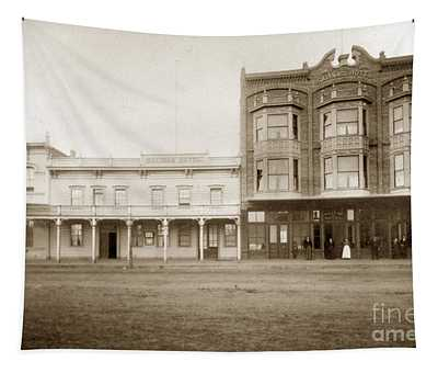 Old And New Salinas Hotel Was On West Market Street Circa 1885 Tapestry