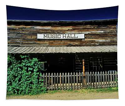 Old Music Hall In Ghost Town Tapestry