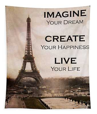 Paris Eiffel Tower Sepia Photography - Paris Eiffel Tower Typography Life Quotes Tapestry