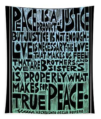 Peace Is A Product Of Justice Tapestry by Ricardo Levins Morales
