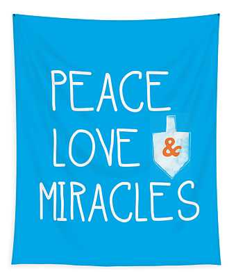 Peace Love And Miracles With Dreidel  Tapestry