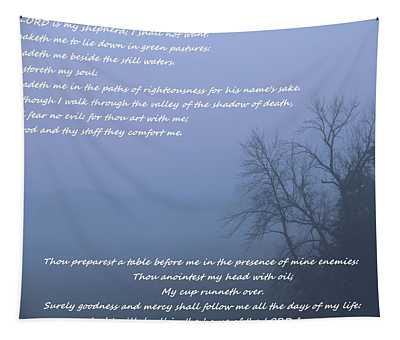 Psalm 23 Foggy Morning Tapestry