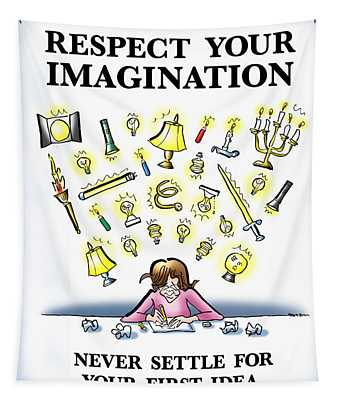 Respect Your Imagination Tapestry