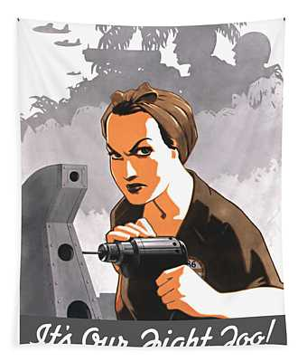 Rosie The Riveter - It's Our Fight Too Tapestry