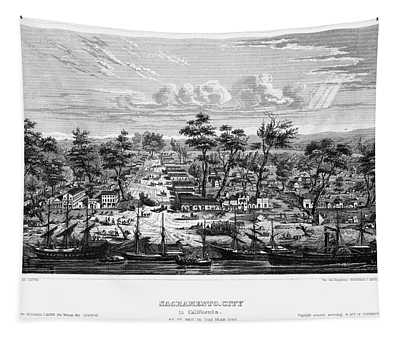 Sacramento, 1849 Tapestry