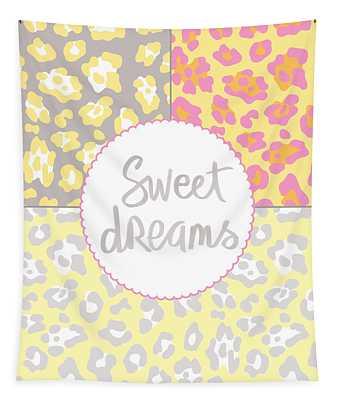 Sweet Dreams - Animal Print Tapestry