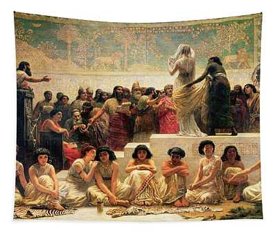 The Babylonian Marriage Market, 1875 Tapestry