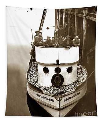 The Happy Crew Of The Fishing Boat  Geraldine- Ann Monterey California 1939 Tapestry