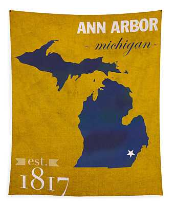 University Of Michigan Wolverines Ann Arbor College Town State Map Poster Series No 001 Tapestry