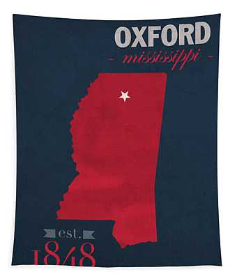 University Of Mississippi Ole Miss Rebels Oxford College Town State Map Poster Series No 067 Tapestry