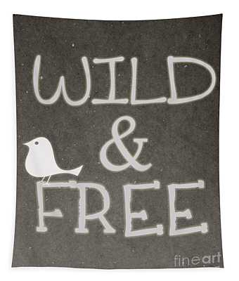 Wild And Free Tapestry