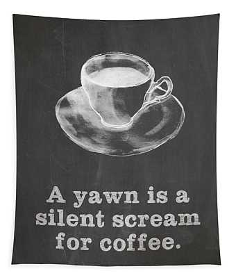 Yawn For Coffee Tapestry