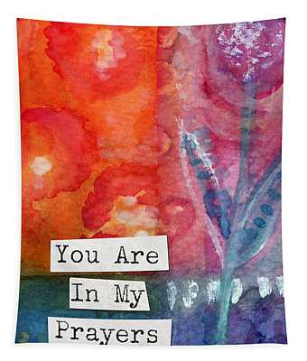You Are In My Prayers- Watercolor Art Card Tapestry