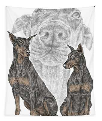 A Doberman Knows - Dobe Pinscher Dog Art Print Tapestry